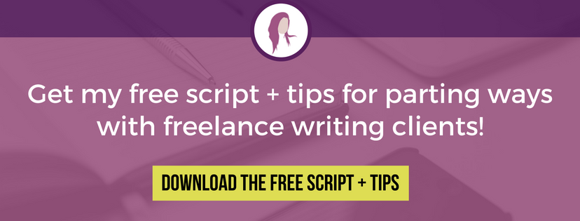 how to fire a freelance writing client