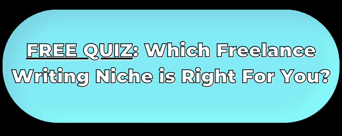 free writing niche quiz button